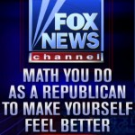 Fox News - Math you do a a Republican to make yourself feel better
